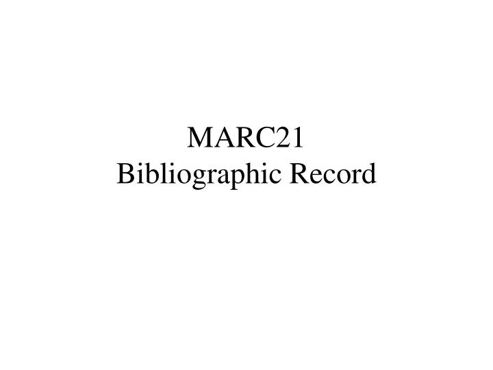 Marc21 bibliographic record