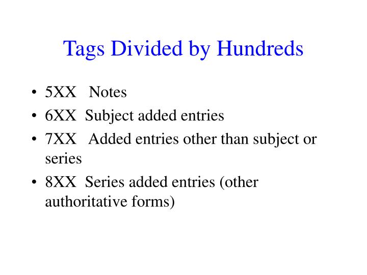 Tags Divided by Hundreds