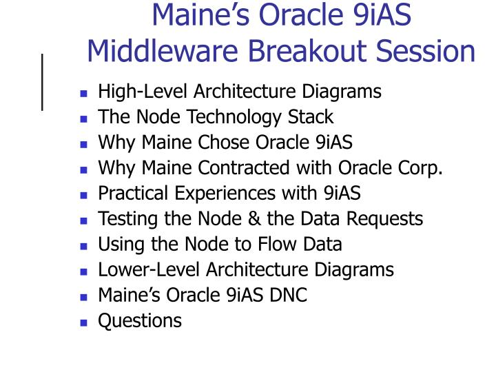 Maine's Oracle 9iAS