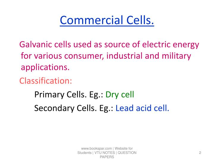 Commercial cells