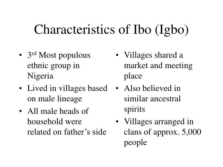 Characteristics of ibo igbo