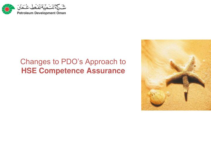 Changes to pdo s approach to hse competence assurance