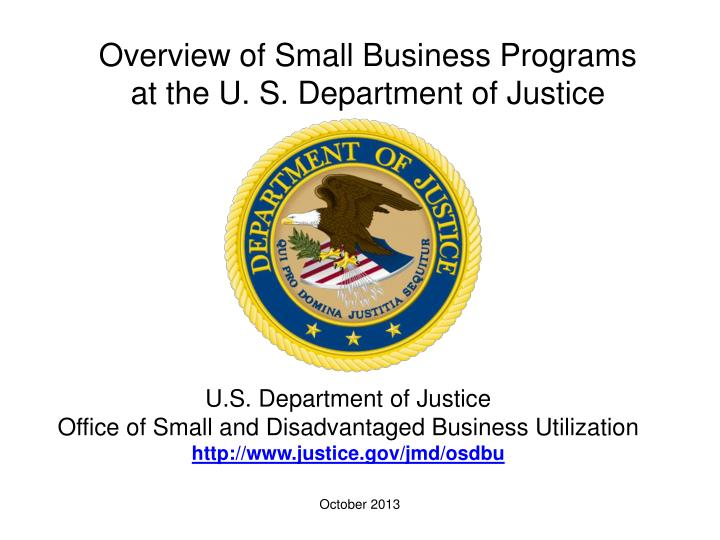 Overview of Small Business Programs