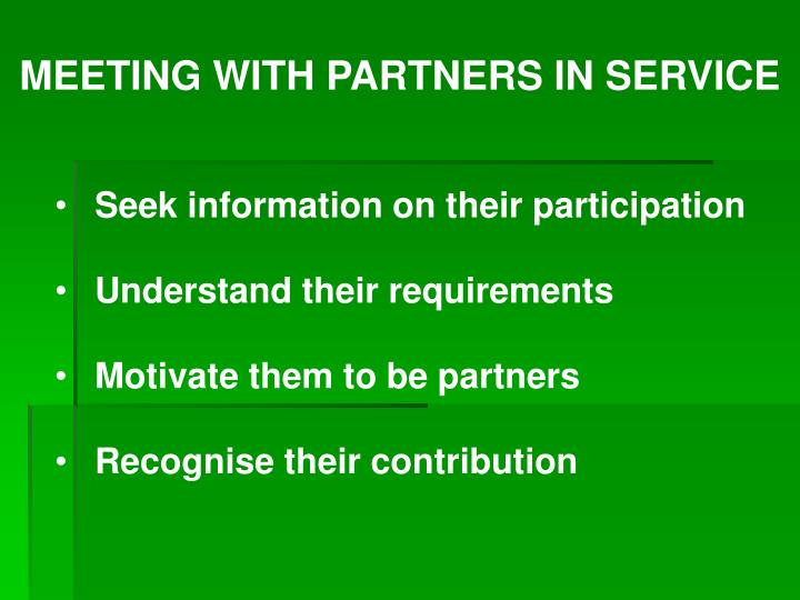MEETING WITH PARTNERS IN SERVICE