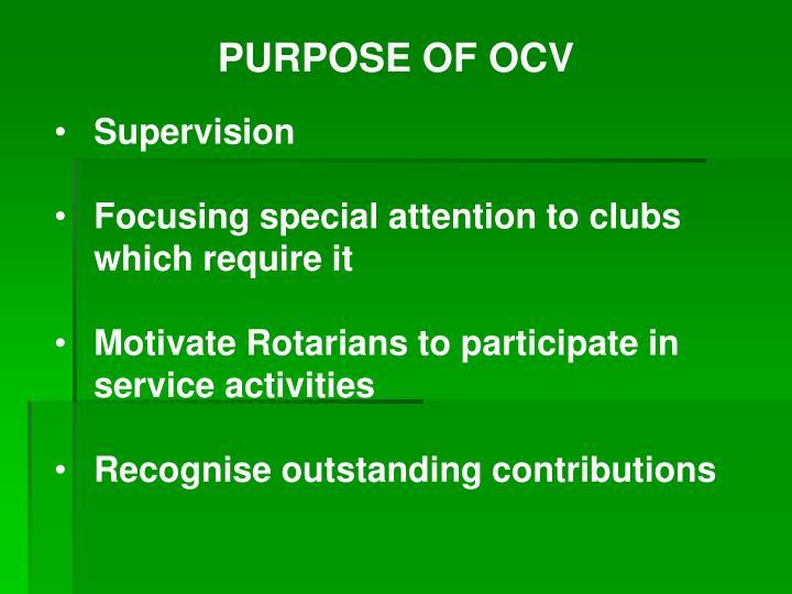 PURPOSE OF OCV