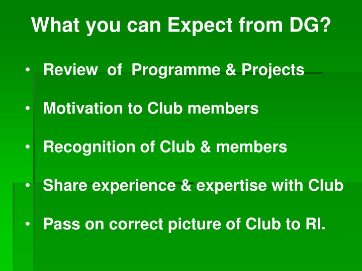 What you can Expect from DG?