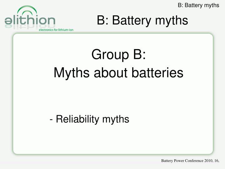 B: Battery myths
