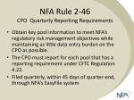 nfa rule 2 46 cpo quarterly reporting requirements