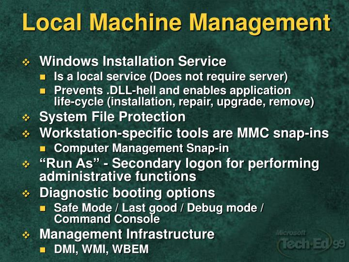 Local Machine Management