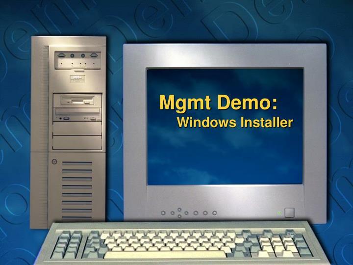 Mgmt Demo: