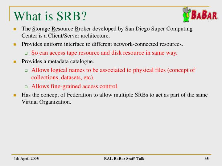 What is SRB?