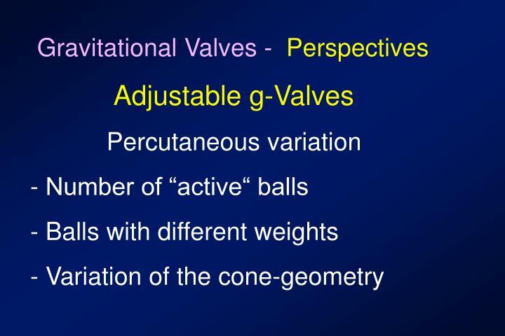 Gravitational Valves