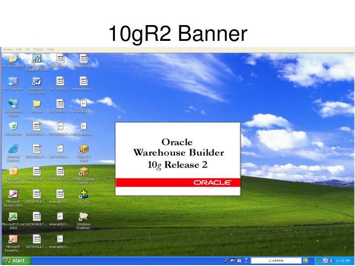 10gR2 Banner