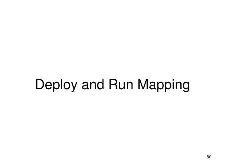 Deploy and Run Mapping