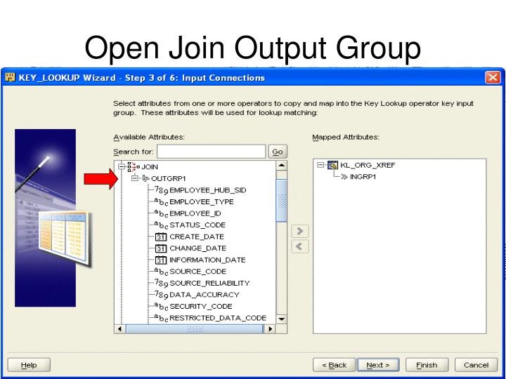 Open Join Output Group