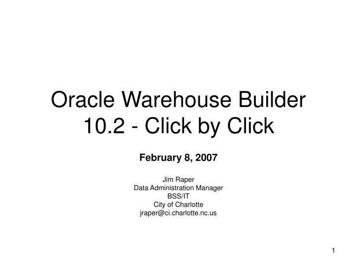 oracle warehouse builder 10 2 click by click n.