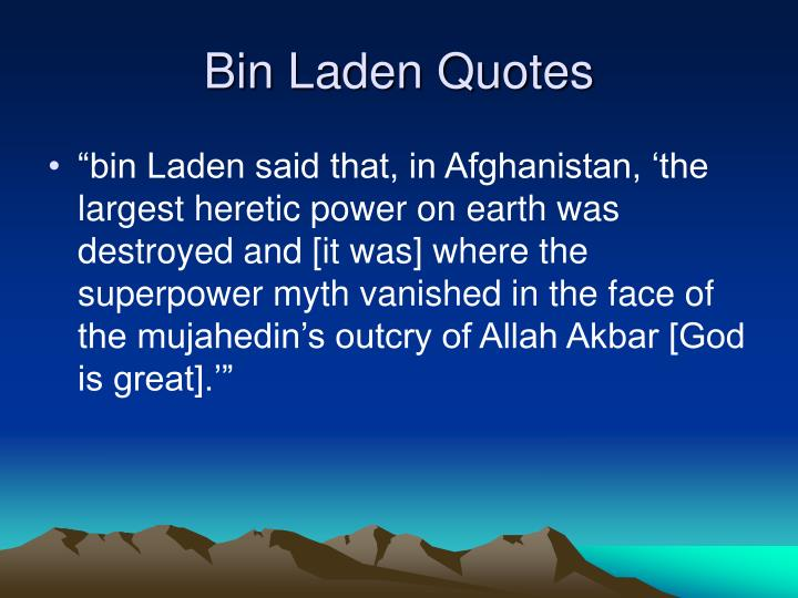 Bin Laden Quotes