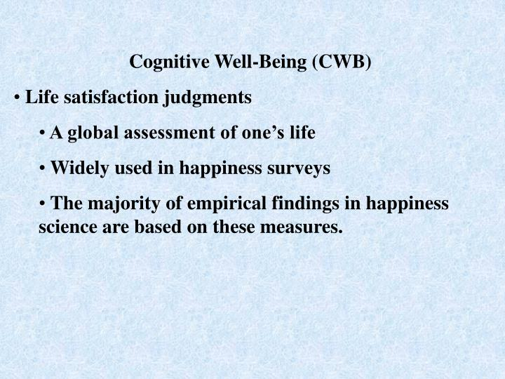 Cognitive Well-Being (CWB)