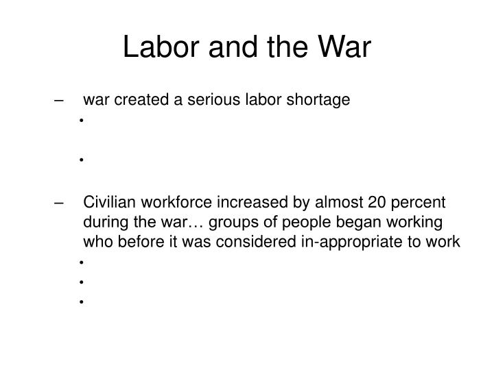 Labor and the War