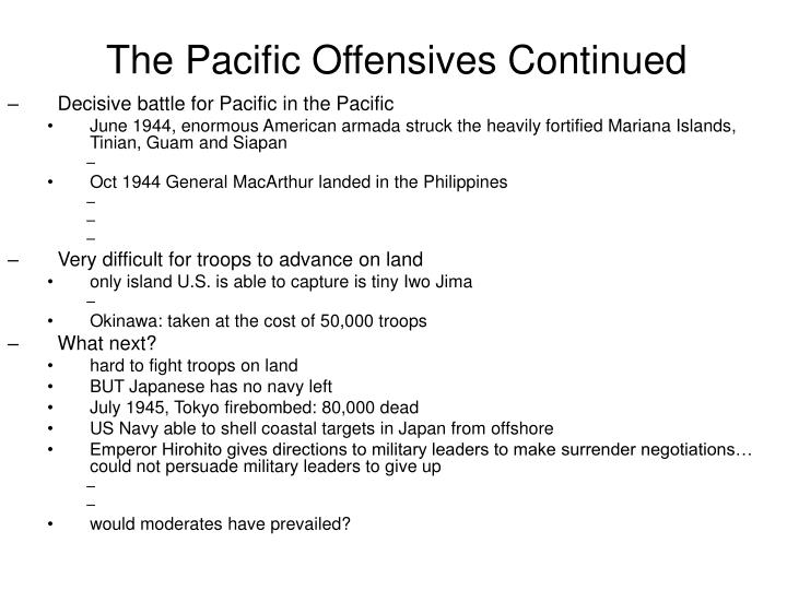 The Pacific Offensives Continued