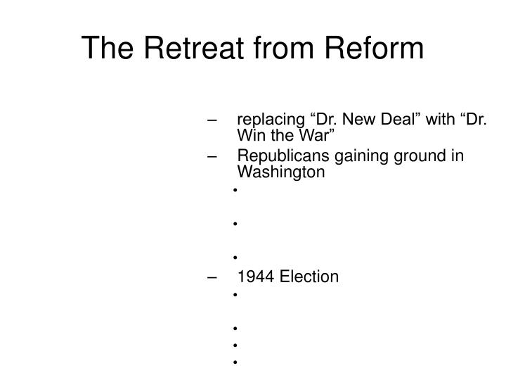 The Retreat from Reform