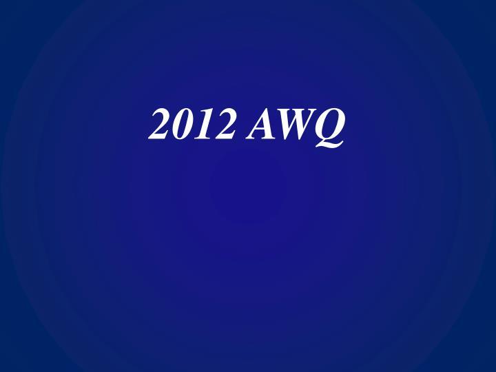 2012 awq