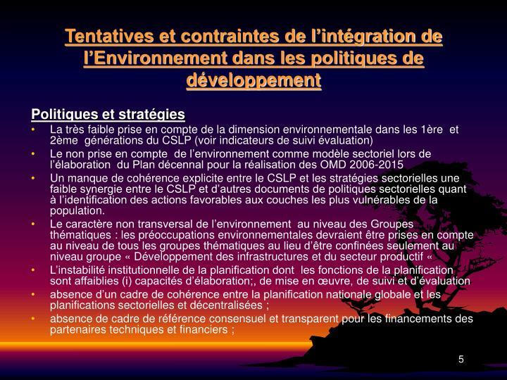 Tentatives et contraintes de l'intégration de l'Environnement dans les politiques de développement