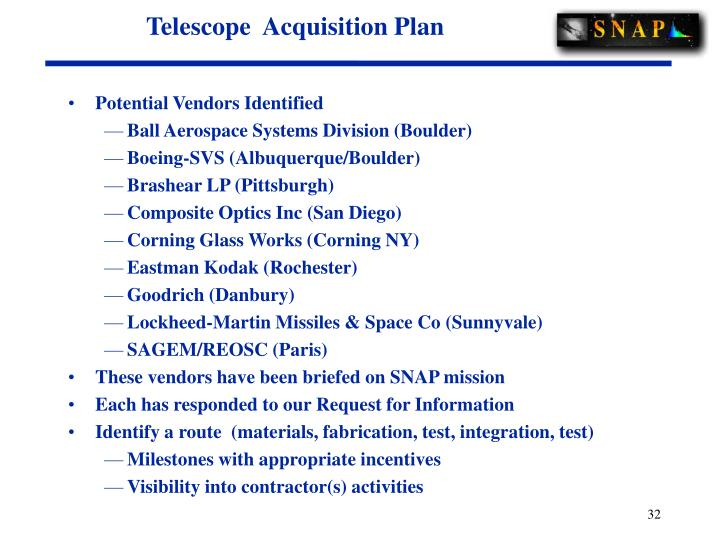 Telescope  Acquisition Plan
