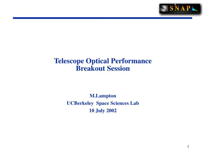 Telescope Optical Performance