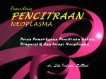 peran pemeriksaan pencitraan dalam diagnostik dan terapi neoplasma