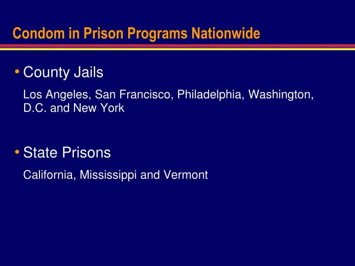 Condom in Prison Programs Nationwide