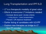 lung transplantation and ipf ild