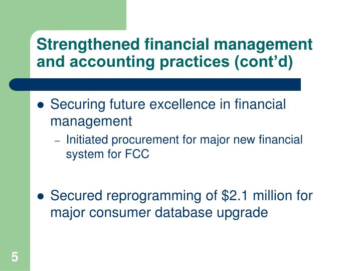 Strengthened financial management and accounting practices (cont'd)