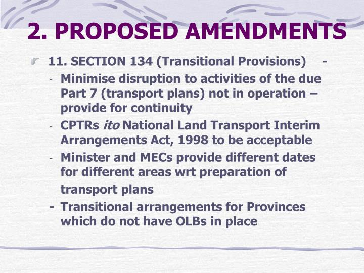 2. PROPOSED AMENDMENTS