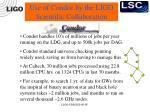 use of condor by the ligo scientific collaboration1