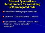 internet quarantine requirements for containing self propagated code