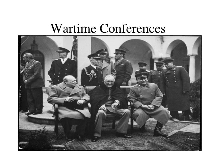 Wartime Conferences