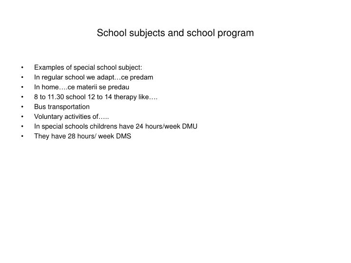 School subjects and school program