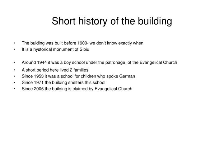 Short history of the building