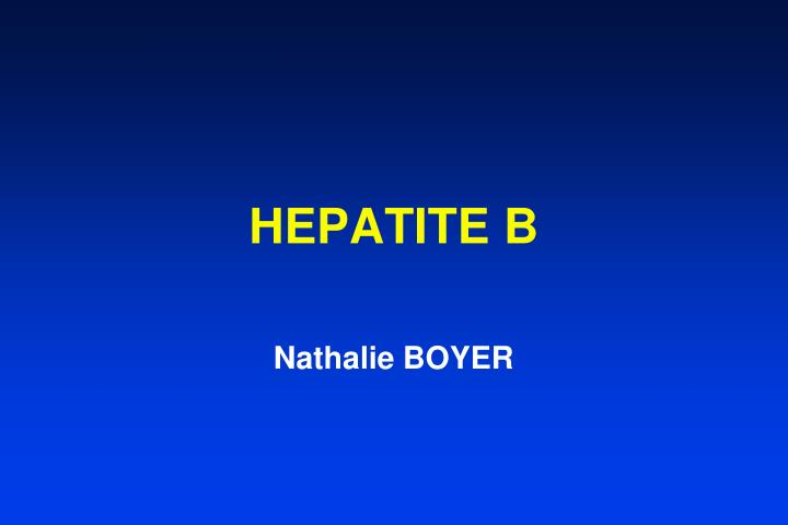 Hepatite b nathalie boyer