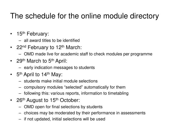 The schedule for the online module directory