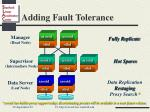 adding fault tolerance