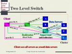 two level switch