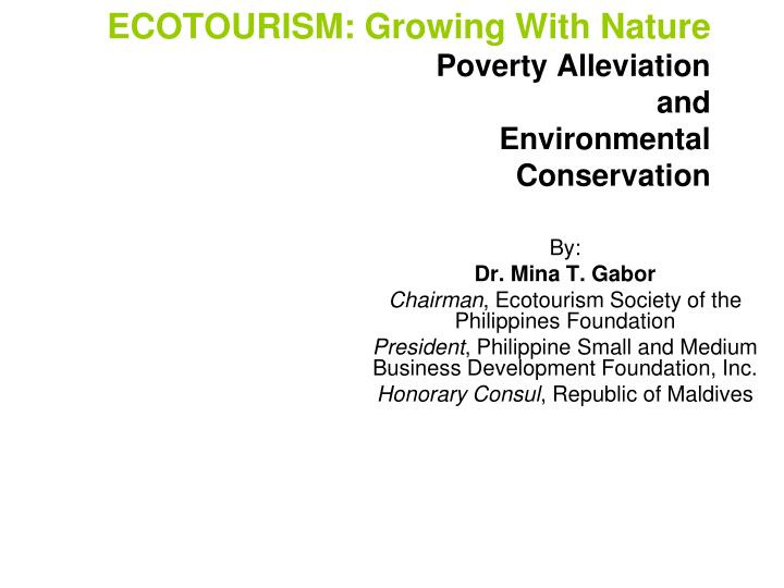 ecotourism growing with nature poverty alleviation and environmental conservation n.