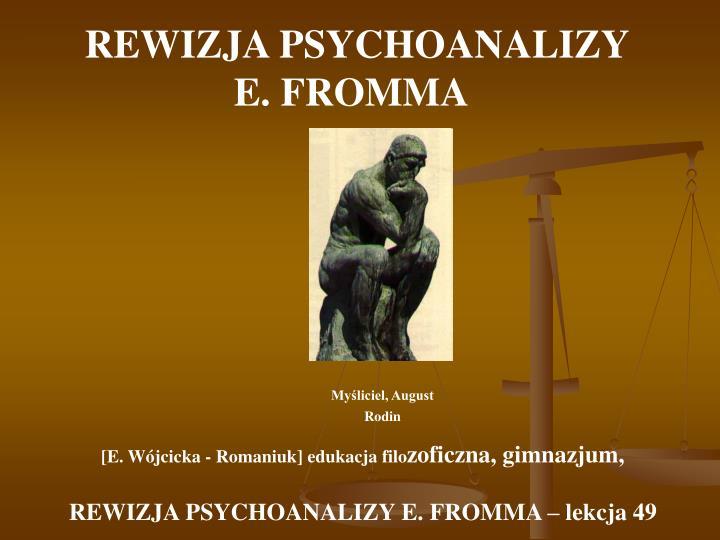 REWIZJA PSYCHOANALIZY E.FROMMA