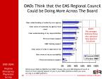 omds think that the ems regional council could be doing more across the board