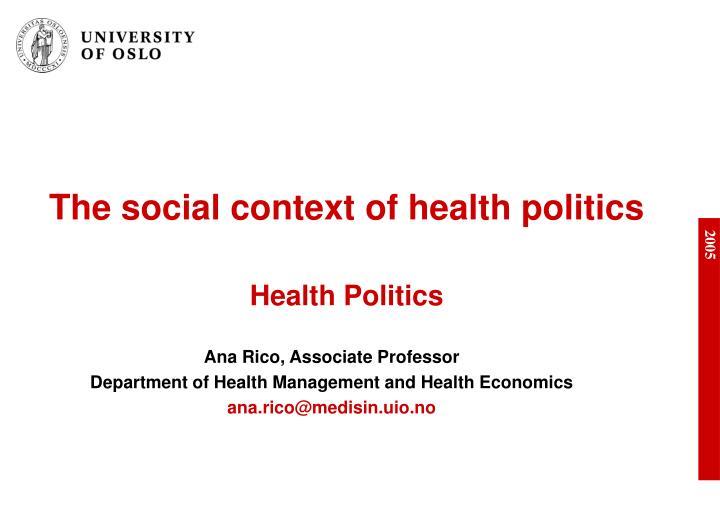 the social context of health politics health politics n.