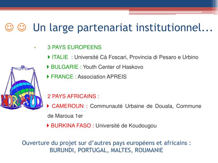 Un large partenariat institutionnel