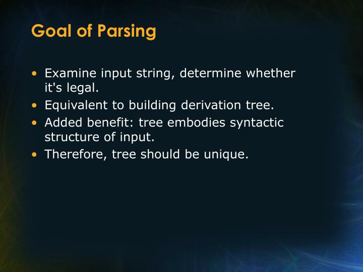 Goal of Parsing