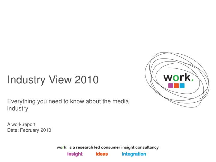 Industry view 2010